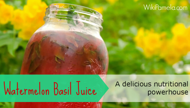 Watermelon Basil Juice: A Delicious Nutritional Powerhouse
