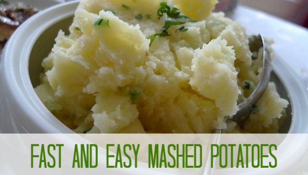 Fast and Easy Mashed Potatoes