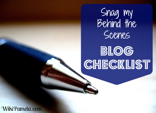 Snag My Behind the Scenes Blog Checklist