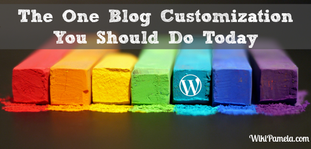 The One Blog Customization You Should Do Today